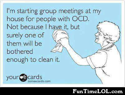 I'm starting group meetings at my house for people with OCD
