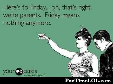 here's to friday