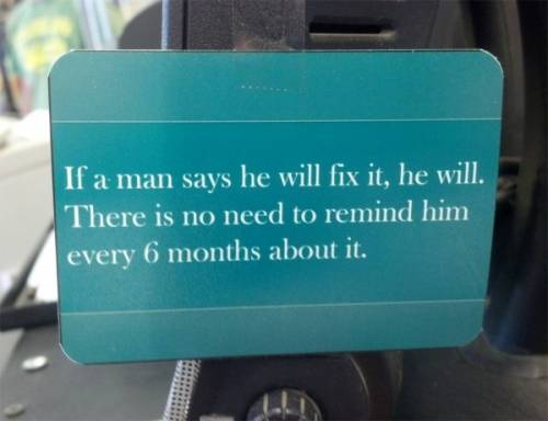 If a man says he will fix it, he will