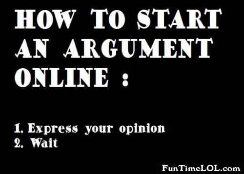 How to start an argument online