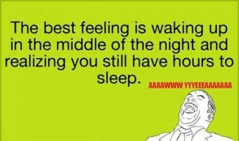 The best feeling is waking up